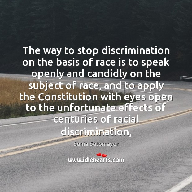 Image, The way to stop discrimination on the basis of race is to