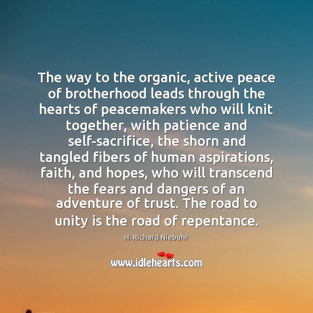 The way to the organic, active peace of brotherhood leads through the Image