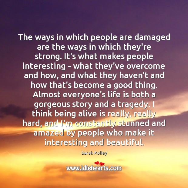 The ways in which people are damaged are the ways in which Image