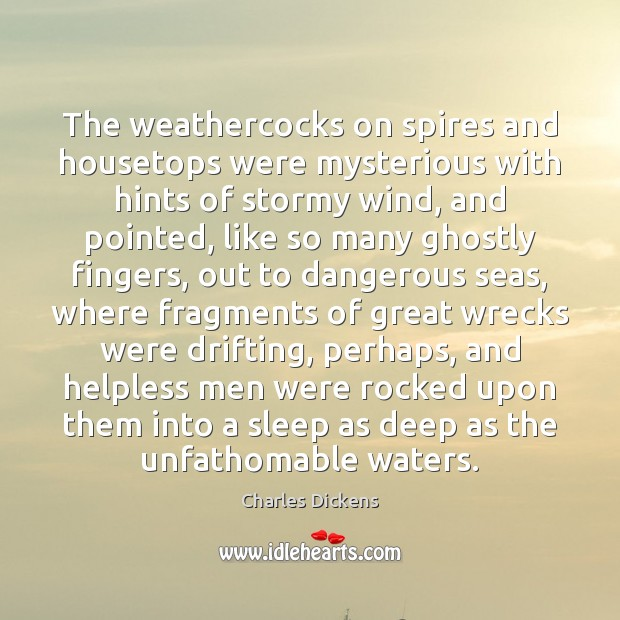 The weathercocks on spires and housetops were mysterious with hints of stormy Image