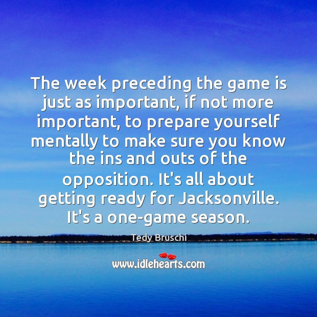 Image, The week preceding the game is just as important, if not more