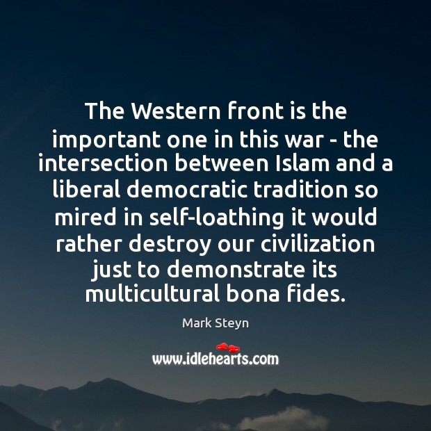 The Western front is the important one in this war – the Image