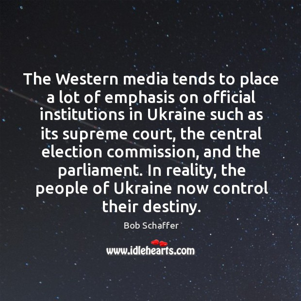 Image, The western media tends to place a lot of emphasis on official institutions in ukraine such as its supreme court