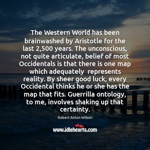 The Western World has been brainwashed by Aristotle for the last 2,500 years. Image