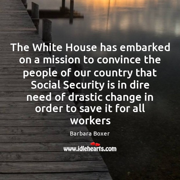 Image, The White House has embarked on a mission to convince the people
