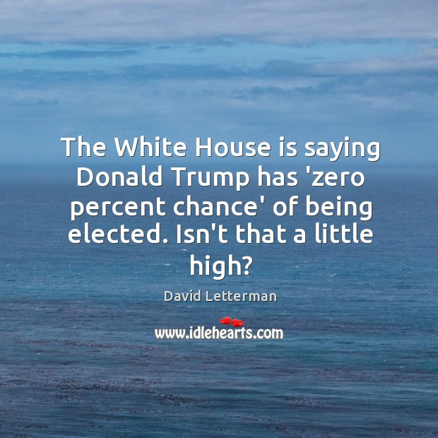 Image, The White House is saying Donald Trump has 'zero percent chance' of