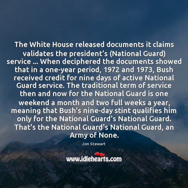 Image, The White House released documents it claims validates the president's (National Guard)