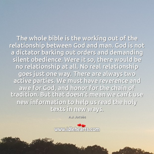 Image, The whole bible is the working out of the relationship between God