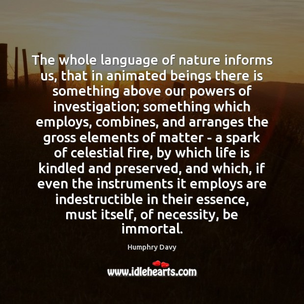 The whole language of nature informs us, that in animated beings there Image