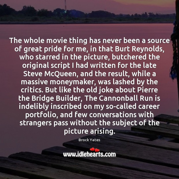 Image, The whole movie thing has never been a source of great pride