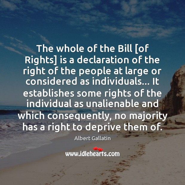 Image, The whole of the Bill [of Rights] is a declaration of the