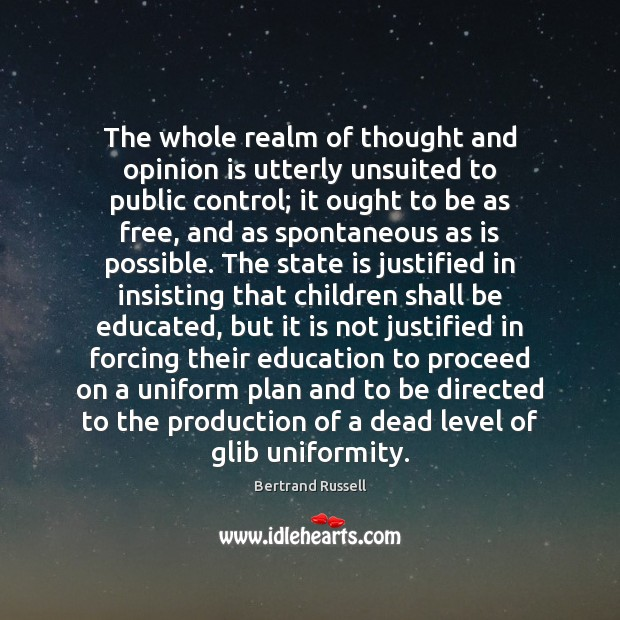 Image, The whole realm of thought and opinion is utterly unsuited to public