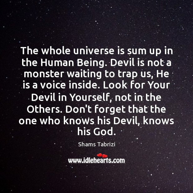 Image, The whole universe is sum up in the Human Being. Devil is
