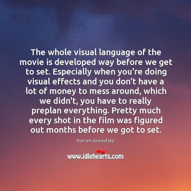 Image, The whole visual language of the movie is developed way before we