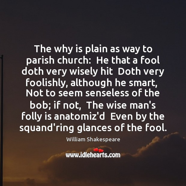 Image, The why is plain as way to parish church:  He that a