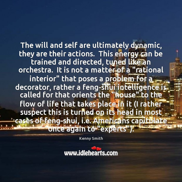 Image, The will and self are ultimately dynamic, they are their actions.  This