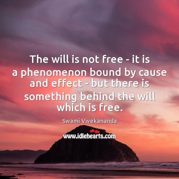 Image, The will is not free – it is a phenomenon bound by