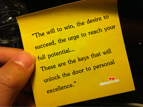 The will to win, the desire to succeed, the urge to reach Image