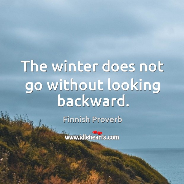 Image, The winter does not go without looking backward.