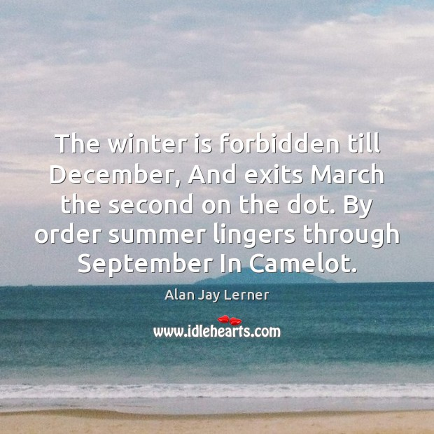 Image, The winter is forbidden till December, And exits March the second on