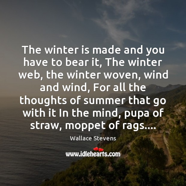 The winter is made and you have to bear it, The winter Image