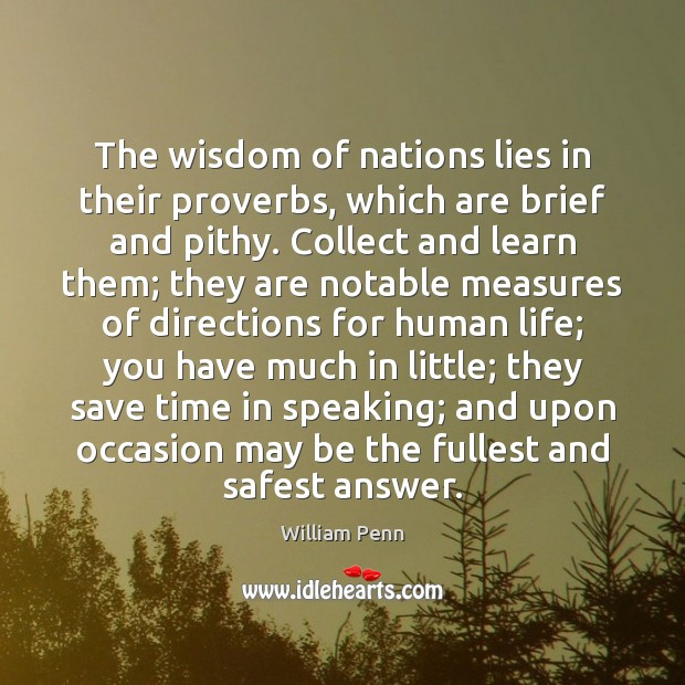 Image, The wisdom of nations lies in their proverbs, which are brief and