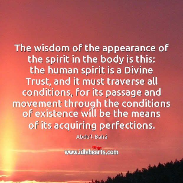 Image, The wisdom of the appearance of the spirit in the body is