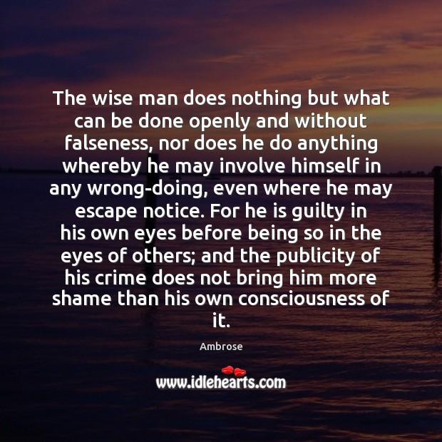 Image, The wise man does nothing but what can be done openly and