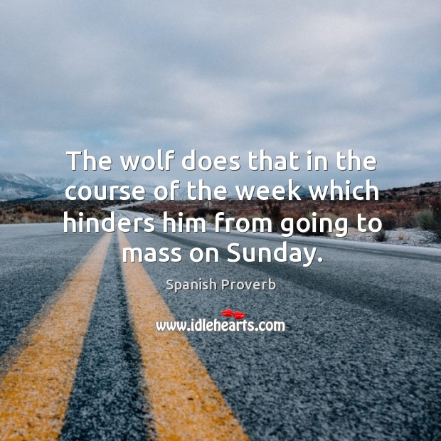 The wolf does that in the course of the week Image