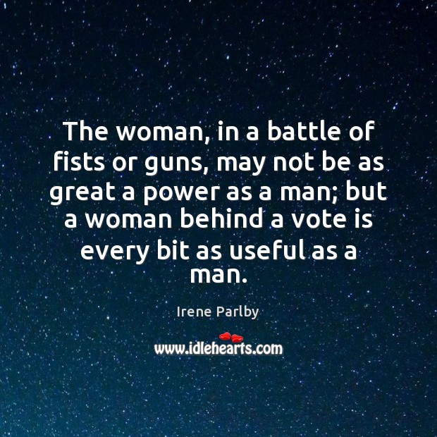 The woman, in a battle of fists or guns, may not be Image