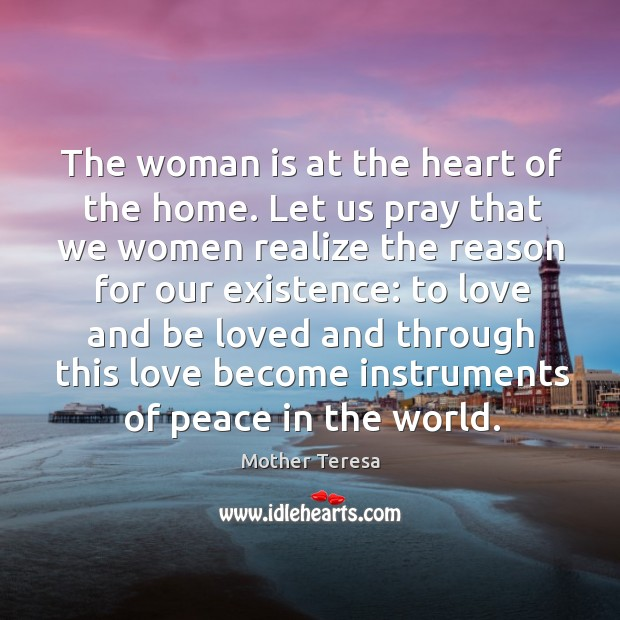Image, The woman is at the heart of the home. Let us pray