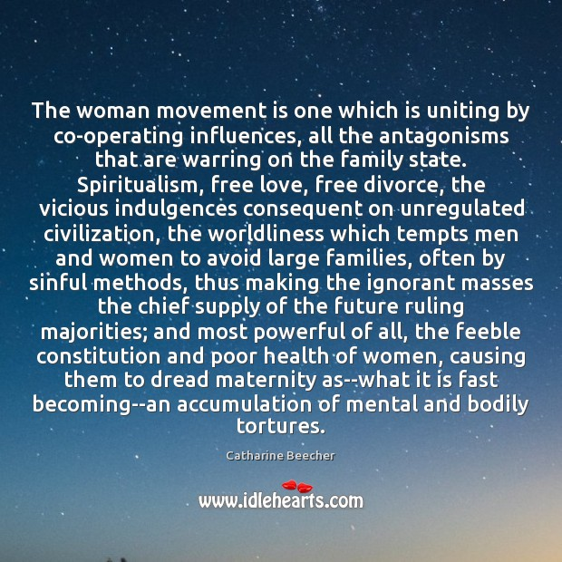 The woman movement is one which is uniting by co-operating influences, all Image