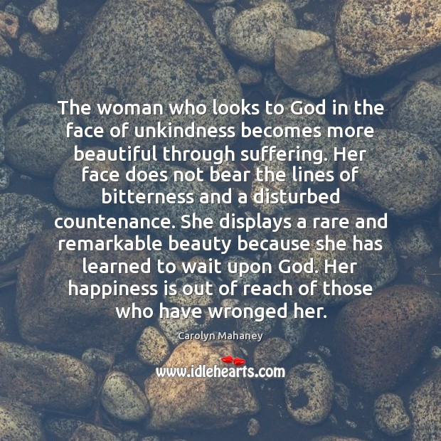 Image, The woman who looks to God in the face of unkindness becomes