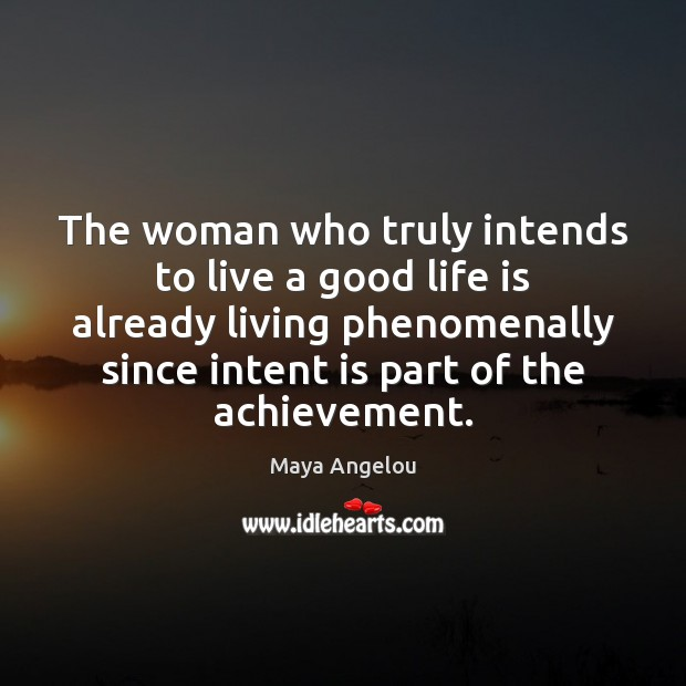 Image, The woman who truly intends to live a good life is already