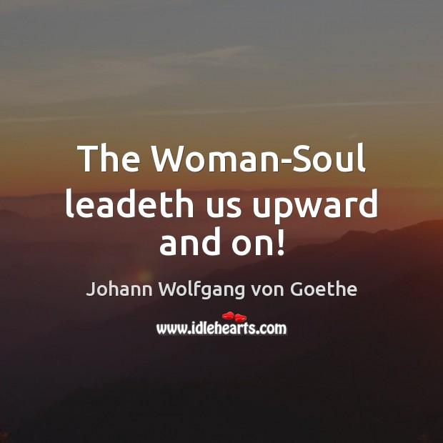 The Woman-Soul leadeth us upward and on! Image