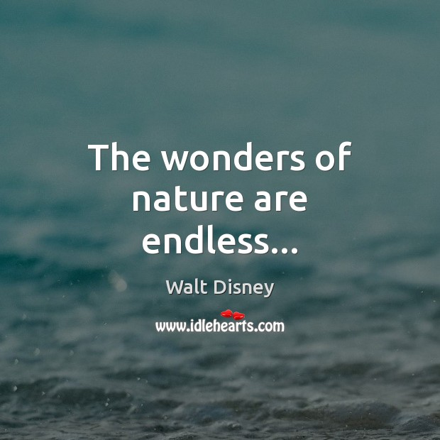 Image, The wonders of nature are endless…