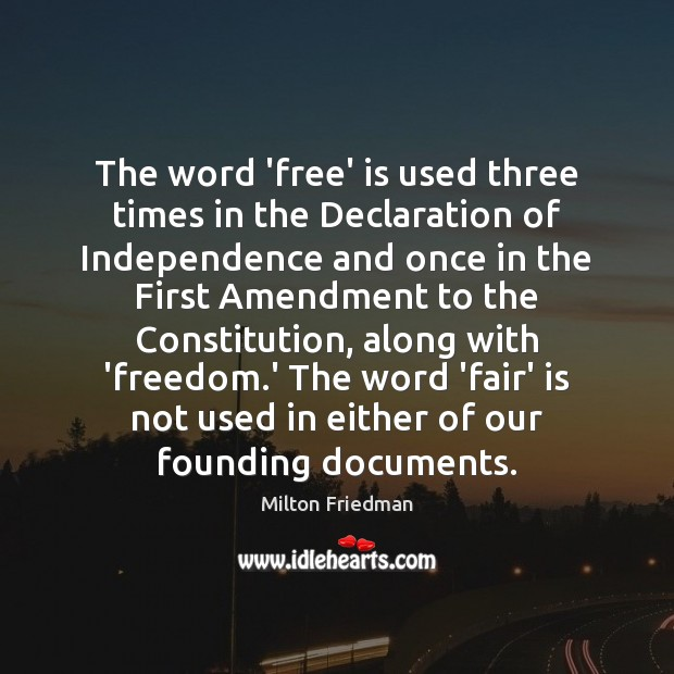 Image, The word 'free' is used three times in the Declaration of Independence