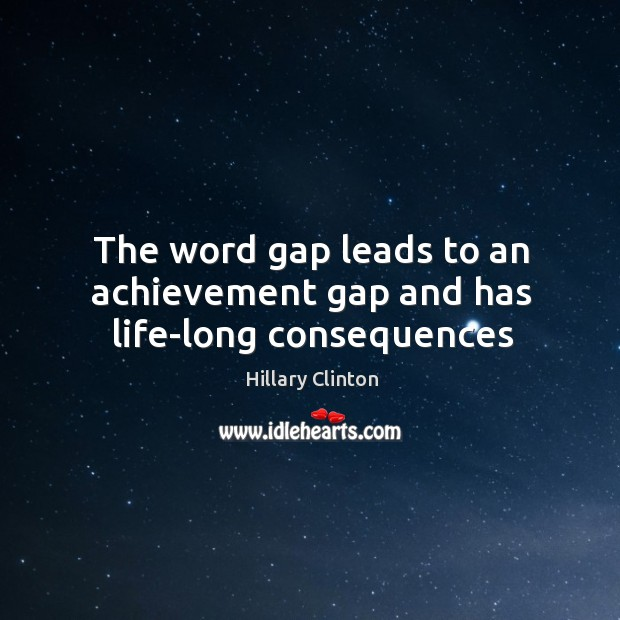 Image, The word gap leads to an achievement gap and has life-long consequences