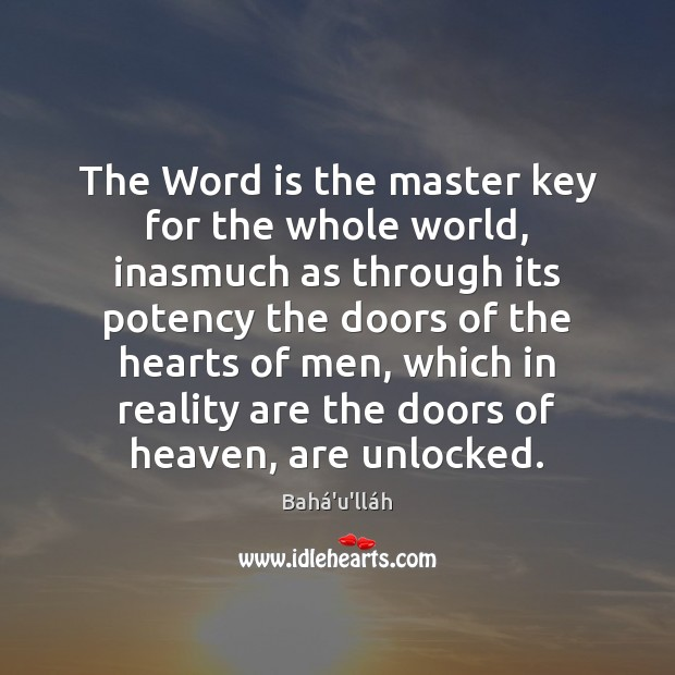 Image, The Word is the master key for the whole world, inasmuch as