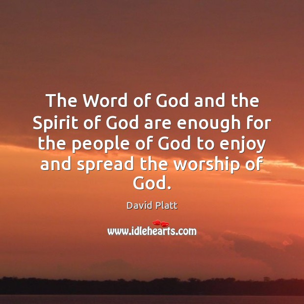The Word of God and the Spirit of God are enough for Image