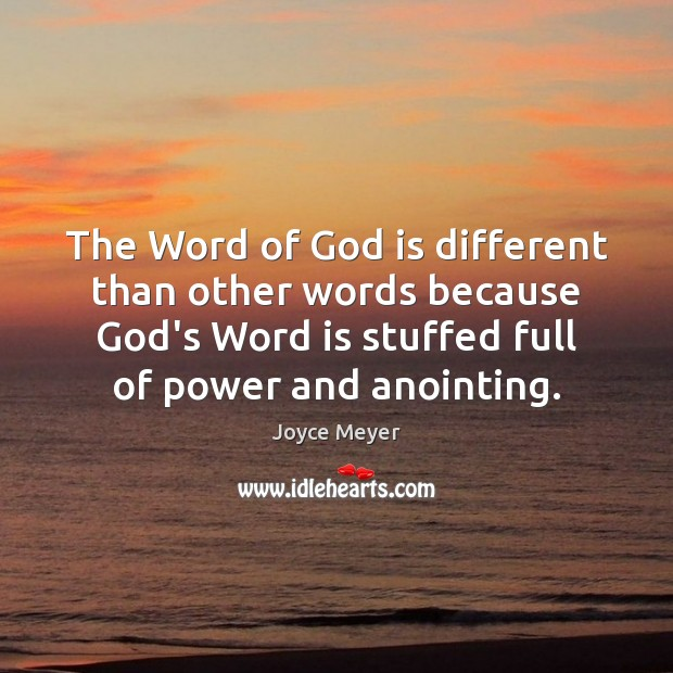 Image, The Word of God is different than other words because God's Word