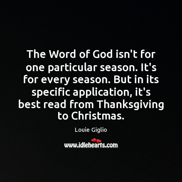The Word of God isn't for one particular season. It's for every Thanksgiving Quotes Image