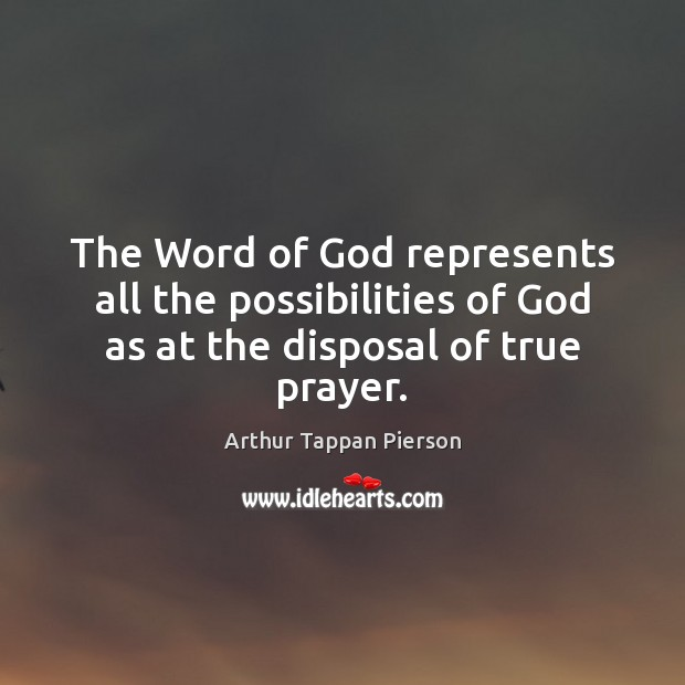 Image, The Word of God represents all the possibilities of God as at the disposal of true prayer.