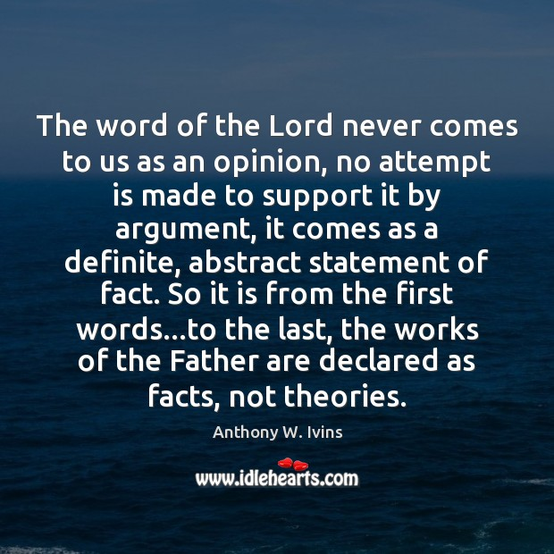 Image, The word of the Lord never comes to us as an opinion,