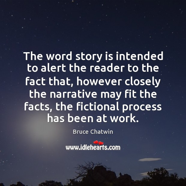 Image, The word story is intended to alert the reader to the fact