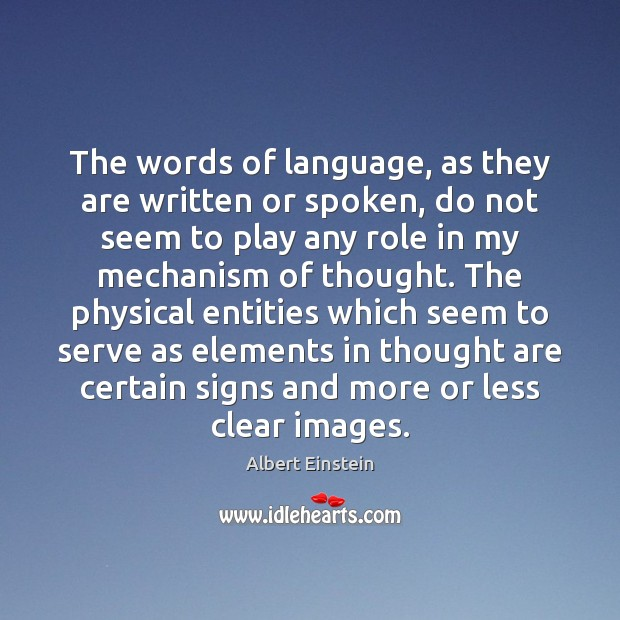 Image, The words of language, as they are written or spoken, do not