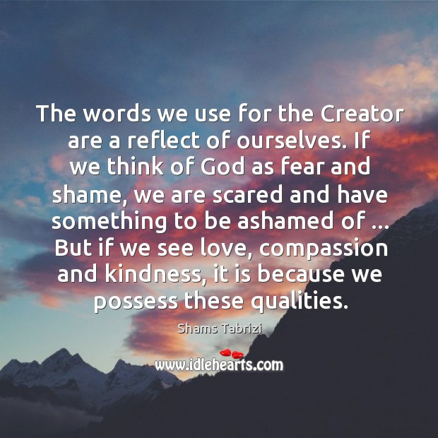 Image, The words we use for the Creator are a reflect of ourselves.