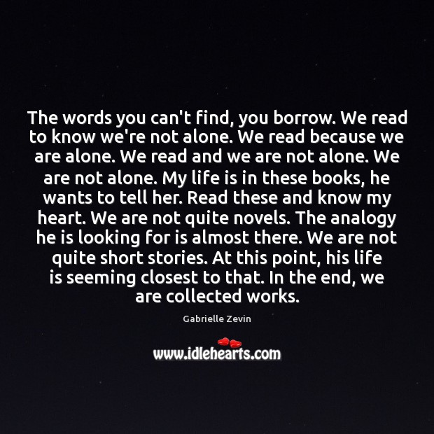 The words you can't find, you borrow. We read to know we're Image