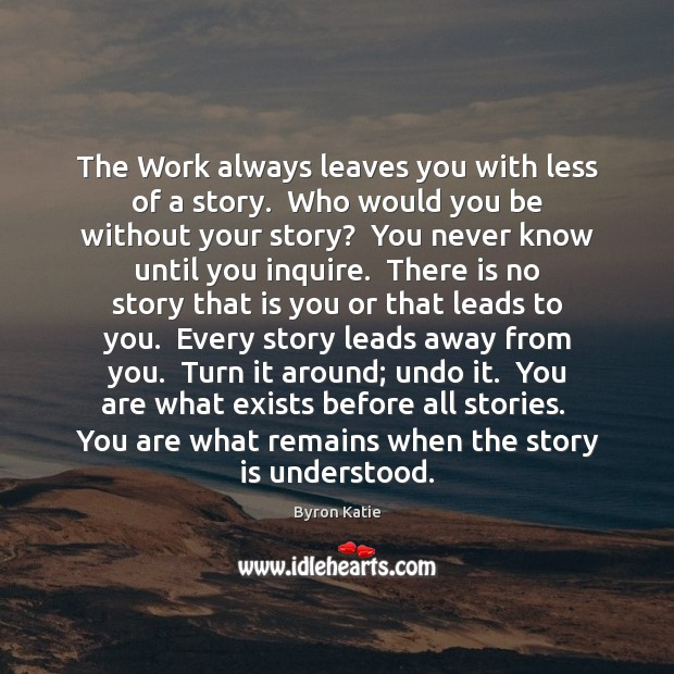The Work always leaves you with less of a story.  Who would Image