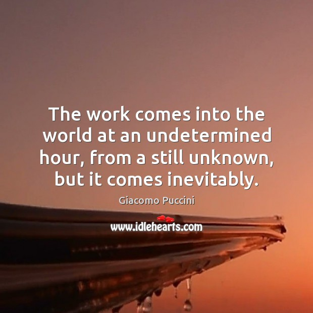 The work comes into the world at an undetermined hour, from a Image